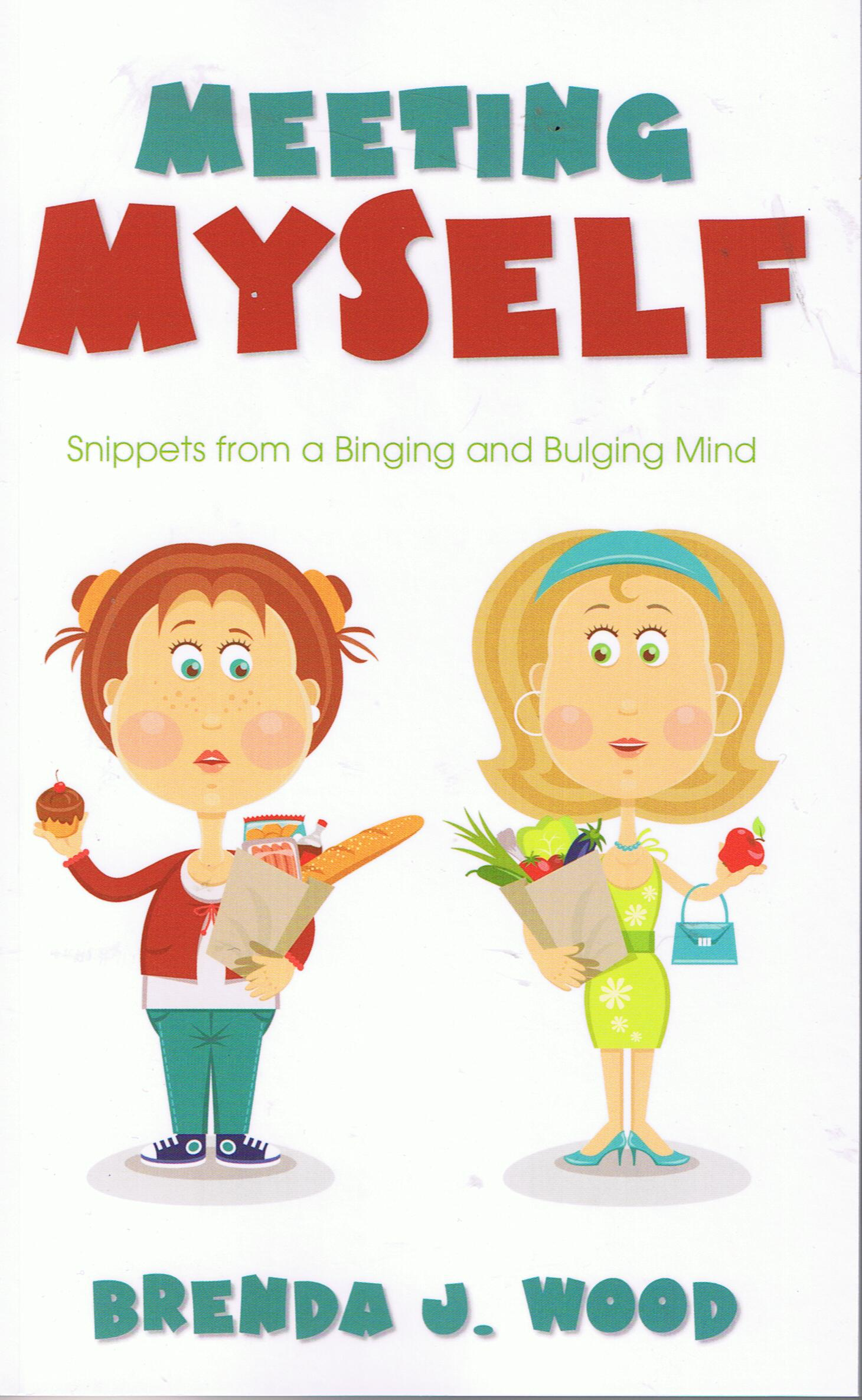 Meeting Myself-snippets from a binging and bulging mind