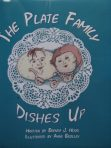 The Plate Family Dishes Up